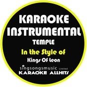 Temple (In The Style Of Kings Of Leon) [Karaoke Instrumental Version] - Single Songs