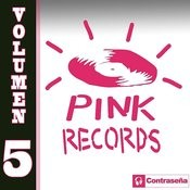 Pink Records Vol. 5 Songs