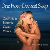 One Hour Deepest Sleep - Zen Flutes & Isochronic Ocean Waves Songs