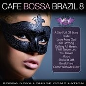 Cafe Bossa Brazil Vol. 8. Bossa Nova Lounge Compilation Songs