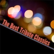 The Best Tribute Classics Songs