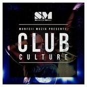 Club Culture Songs