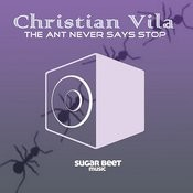 The Ant Never Says Stop Songs