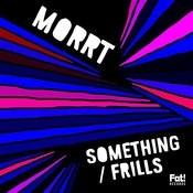 Something / Frills Songs