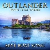 Outlander - Main Title Theme (Skye Boat Song) [Instrumental Version] Songs