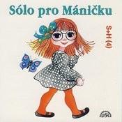 Sólo Pro Máničku Songs