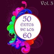 50 Éxitos De Los 60 Vol. 3 Songs