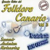 Grande Éxitos Folklore Canario Vol. 3 Songs