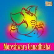 Moreshwara Ganadhisha Songs