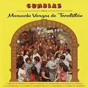 Cumbias Con el Mariachi Vargas de Tecalitlán Songs