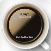 Kanye (Backing Track Instrumental Version) - Single Songs