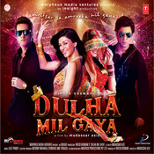 Dulha Mil Gaya Songs