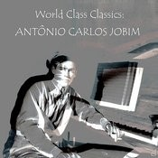 World Class Classics: Antonio Carlos Jobim Songs