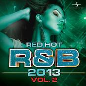 Red Hot R & B 2013 (Vol. 2) Songs
