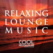 Relaxing Lounge Music Vol. 3 Songs