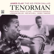 James Clay: The Kid From Dallas. Tenorman Songs
