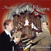 Muzikaal Portret - Orgel & Hoorn Songs