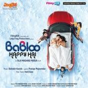 Babloo Happy Hai Songs