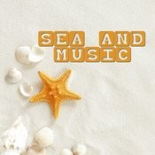Sea And Music Songs