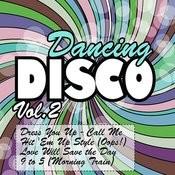 Dancing Disco Vol. 2 Songs