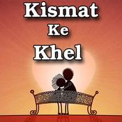 Kismat Ke Khel Songs