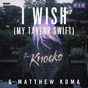 I Wish (My Taylor Swift) Song