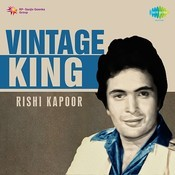 Vintage King Rishi Kapoor Songs