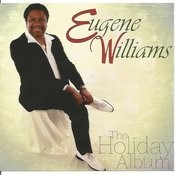 Eugene Williams The Holiday Album Songs