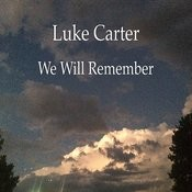 We Will Remember Songs