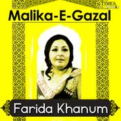 Malika E Ghazal - Farida Khanum Songs