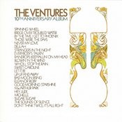 The Ventures 10th Anniversary Album Songs