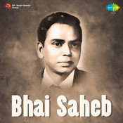 Bhai Saheb Songs
