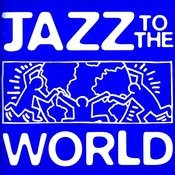 Jazz To The World Songs