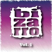 Bizarro Vol. 1 Songs