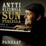 Sun puolella - Antti Kleemolan parhaat Songs