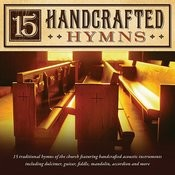 15 Handcrafted Hymns Songs
