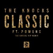 Classic (feat. POWERS) (The Knocks 55.5 VIP Mix) Songs