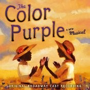 The Color Purple: Original Broadway Cast Recording Songs