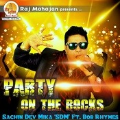 Party On The Rocks Song