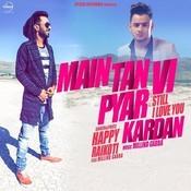 Main Tan Vi Pyar Kardan Song