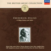 Delius: A Village Romeo & Juliet (2 CDs) Songs