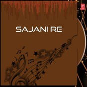 Sajani Re Songs