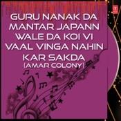 Guru Nanak Da Mantar Japann Wale Da Koi Vi Vaal Vinga Nahin Kar Sakda Songs