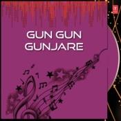 Gun Gun Gunjare Songs