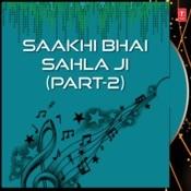 Saakhi Bhai Sahla Ji Part-2 Songs