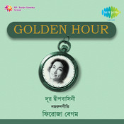 Golden Hour Firoza Begum Songs