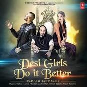 Desi Girls Do It Better Song