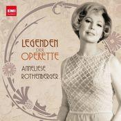 Legenden der Operette: Anneliese Rothenberger Songs