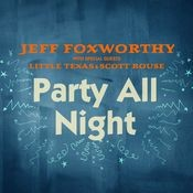 Party All Night (with Little Texas and Scott Rouse) Songs