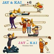 Jay & Kai + 6: The Jay And Kai Trombone Octet Songs